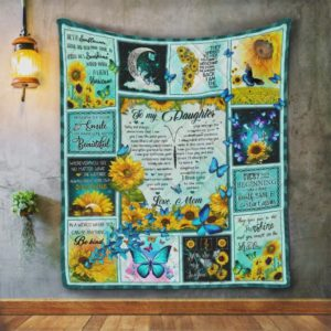 Personalized Butterfly To My Daughter Quilt Blanket From Mom Because Of Your Smile You Make Life More Beautiful Great Customized Blanket Gifts For Birthday Christmas Thanksgiving