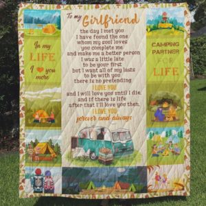 Personalized Camping To My Girlfriend Quilt Blanket In My Life I Love You More Great Customized Blanket Gifts For Birthday Christmas Thanksgiving