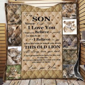 Personalized Lion To My Son Quilt Blanket From Mom Never Forget That I Love You Great Customized Blanket Gifts For Birthday Christmas Thanksgiving