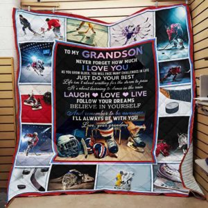 Personalized Ice Hockey To My Grandson From Grandma Never Forget How Much I Love You Quilt Blanket Great Customized Gifts For Birthday Christmas Thanksgiving