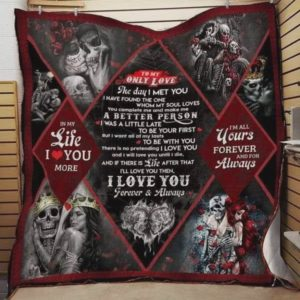Personalized Skull To My Only Love Quilt Blanket I'm All Yours Forever And For Always Great Customized Blanket Gifts For Birthday Christmas Thanksgiving