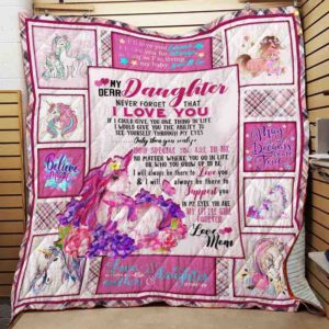 Personalized Unicorn To My Daughter From Mom My Little Girl Forever Quilt Blanket Great Customized Gifts For Birthday Christmas Thanksgiving