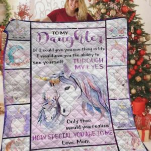Personalized Unicorn To My Daughter From Mom How Special You Are To Me Quilt Blanket Great Customized Gifts For Birthday Christmas Thanksgiving