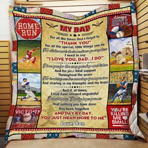 Personalized Baseball To My Dad Quilt Blanket From Son Day By Day You Just Mean More To Me Great Customized Blanket Gifts For Birthday Christmas Thanksgiving