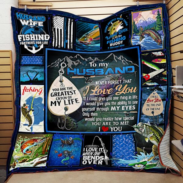 Personalized Fishing To My Husband Quilt Blanket You Are My Greatest Catch Of My Life Great Customized Blanket Gifts For Birthday Christmas Thanksgiving