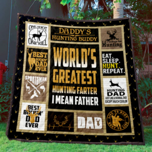 Hunting World's Greatest Hunting Farter I Mean Father Quilt Blanket Great Customized Gifts For Birthday Christmas Thanksgiving Father's Day