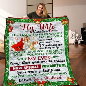 Personalized Christmas To My Wife Quilt Blanket From Husband You Are My Best Friend My Soulmate My Everthing Great Customized Blanket Gifts For Birthday Christmas Thanksgiving