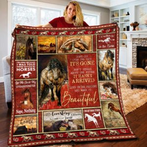 Horse Live In The Present And Make It Beautiful Quilt Blanket Great Customized Blanket Gifts For Birthday Christmas Thanksgiving