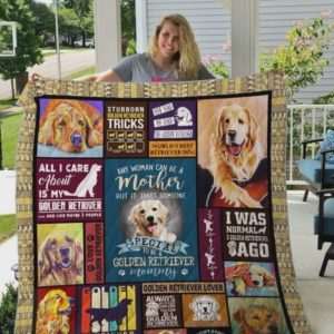 All I Care About Is My Golden Retriever Quilt Blanket Great Customized Blanket Gifts For Birthday Christmas Thanksgiving