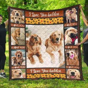 I Love You Golden Retriever Quilt Blanket Great Customized Blanket Gifts For Birthday Christmas Thanksgiving