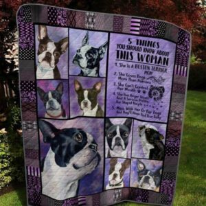 Boston Terrier Five Things You Should Know About This Woman Quilt Blanket Great Customized Blanket Gifts For Birthday Christmas Thanksgiving