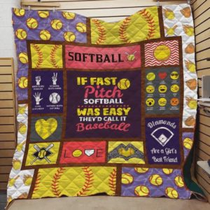 If Fast Pitch Softball Was Easy They'd Call It Baseball Quilt Blanket Great Customized Blanket Gifts For Birthday Christmas Thanksgiving