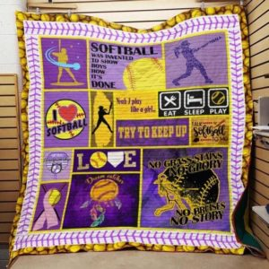 Softball Was Invented To Show Boys How It's Done Quilt Blanket Great Customized Blanket Gifts For Birthday Christmas Thanksgiving
