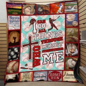 Baseball I Can Do All Things Through Christ Who Strengthens Me Quilt Blanket Great Customized Blanket Gifts For Birthday Christmas Thanksgiving