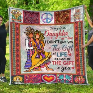 Personalized Colorful Hippie Style To My Daughter-In-Law Quilt Blanket Life Gave Me The Gift Of You Great Customized Blanket Gifts For Birthday Christmas Thanksgiving