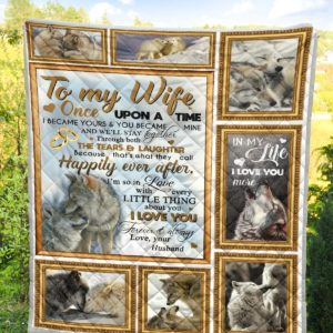 Personalized Wolf To My Wife Quilt Blanket From Husband I Love You Forever And Always Great Customized Blanket Gifts For Birthday Christmas Thanksgiving
