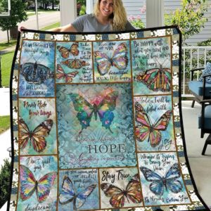 Hopeful Butterfly Dream Will Be Come True Quilt Blanket Great Customized Blanket Gifts For Birthday Christmas Thanksgiving