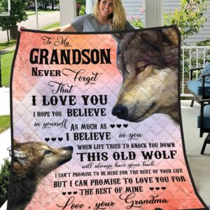 Personalized Wolf Family To My Grandson Quilt Blanket From Grandma I Cant Promise To Be Here For The Rest Of Your Life Great Customized Blanket Gifts For Birthday Christmas Thanksgiving
