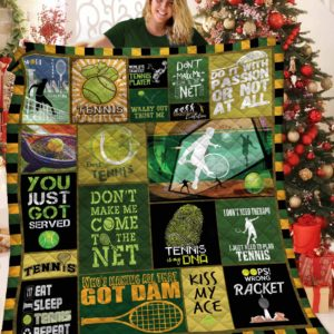Tennis Don't Make Me Come To The Net Quilt Blanket Great Customized Blanket Gifts For Birthday Christmas Thanksgiving