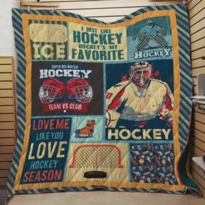 Hockey Is My Favorite I Just Like Hockey Quilt Blanket Great Customized Blanket Gifts For Birthday Christmas Thanksgiving
