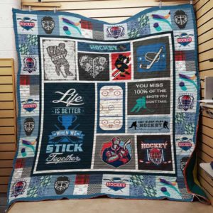 Hockey Life Is Better When We Stick Together Quilt Blanket Great Customized Blanket Gifts For Birthday Christmas Thanksgiving