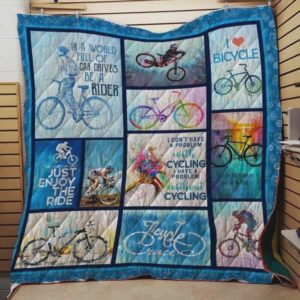 Cycling In A World Full Of Car Driver Be A Rider Quilt Blanket Great Customized Blanket Gifts For Birthday Christmas Thanksgiving