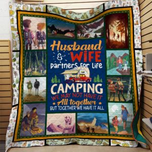 Husband And Wife Camping We May Not Have It All Together But Together We Have It All Quilt Blanket Great Customized Blanket Gifts For Birthday Christmas Thanksgiving