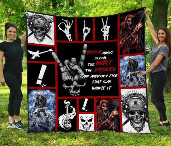 Skull Rock Music Is For The Hurt The Broken And Anybody Else That Can Handle It Quilt Blanket Great Customized Blanket Gifts For Birthday Christmas Thanksgiving