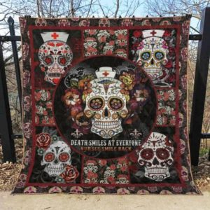 Skull Death Smiles At Everyone Nurses Smile Back Quilt Blanket Great Customized Blanket Gifts For Birthday Christmas Thanksgiving