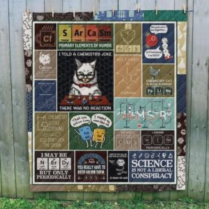 Chemistry Cat Science Is Not A Liberal Conspiracy Quilt Blanket Great Customized Blanket Gifts For Birthday Christmas Thanksgiving