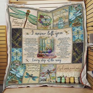 Dragonfly I Never Left You Quilt Blanket Great Customized Blanket Gifts For Birthday Christmas Thanksgiving