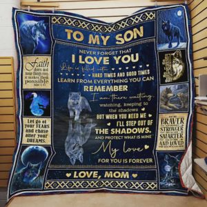 Personalized Wolf Family To My Son Quilt Blanket From Mom My Love For You Is Forever Great Customized Blanket Gifts For Birthday Christmas Thanksgiving