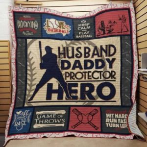 Baseball Husband Daddy Protector Hero Quilt Blanket Great Customized Gifts For Birthday Christmas Thanksgiving Father's Day Perfect Gifts For Baseball Lover