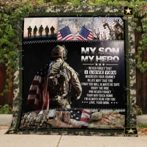 Personalized U.S Army To My Son Quilt Blanket From Mom Never Forget That I Love You Great Customized Blanket Gifts For Birthday Christmas Thanksgiving