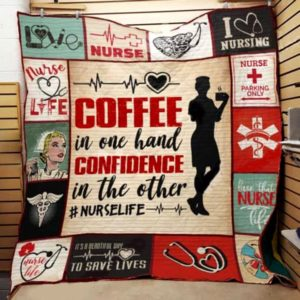 Nurse Life Coffee In One Hand Confidence In The Other Quilt Blanket Great Customized Gifts For Birthday Christmas Thanksgiving Perfect Gift For Nurse