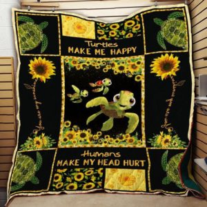 Sunflower Turtle Makes Me Happy Humans Make My Head Hurt Quilt Blanket Great Customized Blanket Gifts For Birthday Christmas Thanksgiving