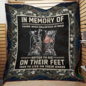Veteran Better To Die On Their Feet Quilt Blanket Great Customized Gifts For Birthday Christmas Thanksgiving Veteran's Day Perfect Gifts For Veteran Lover