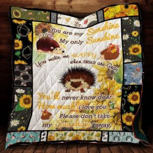 Hedgehog Sunflower You Make Me Happy Quilt Blanket Great Customized Gifts For Birthday Christmas Thanksgiving Perfect Gifts For Sunflower Lover