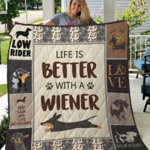 Dachshund Life Is Better With A Wiener Quilt Blanket Great Customized Blanket Gifts For Birthday Christmas Thanksgiving