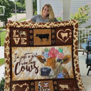 Cow Lovers I'm Just A Girl Who Loves Cows Quilt Blanket Great Customized Blanket Gifts For Birthday Christmas Thanksgiving