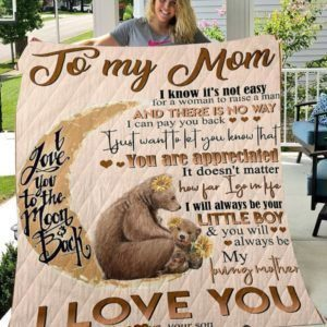 Personalized Bear To My Mom From Son I Love You To The Moon Quilt Blanket Great Customized Gifts For Birthday Christmas Thanksgiving