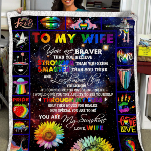Personalized LGBT To My Wife From Wife You Are My Sunshine Quilt Blanket Great Customized Blanket Gifts For Birthday Christmas Thanksgiving