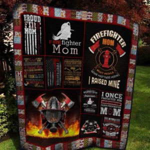 Proud Firefighter Mom To My Mom From Son From Daughter Quilt Blanket Great Customized Blanket Gifts For Birthday Christmas Thanksgiving Mother's Day