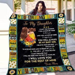 Personalized Holding Sunflower Baby To My Daughter Quilt Blanket From Mom I Give Me Hope And Bring My Joy You Great Customized Blanket Gifts For Birthday Christmas Thanksgiving