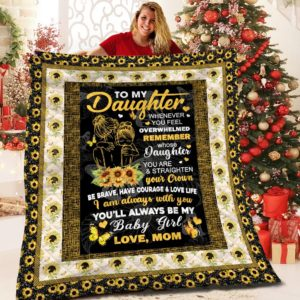 Personalized Sunflower Frame To My Daughter Quilt Blanket From Mom Straighten Your Crown Be Brave Be Beautiful Great Customized Blanket Gifts For Birthday Christmas Thanksgiving