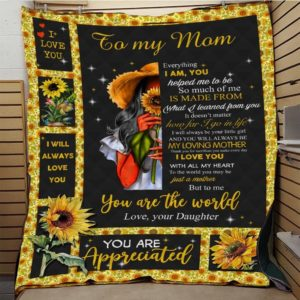 Personalized Sunflower To My Mom Quilt Blanket From Daughter You Are Appreciate To Me Great Customized Blanket Gifts For Birthday Christmas Thanksgiving Perfect Gifts For Mother's Day