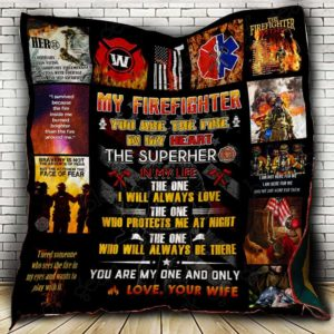 Personalized To My Firefighter Husband Quilt Blanket From Wife You Are The Fire In My Heart Great Customized Blanket Gifts For Birthday Christmas Thanksgiving Perfect Gifts For Father's Day