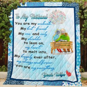 Personalized To My Husband Quilt Blanket From Wife You Are My Soulmate My Everything Great Customized Blanket Gifts For Birthday Christmas Thanksgiving Perfect Gifts For Father's Day