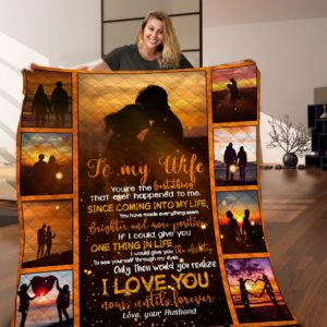 Personalized To My Wife From Husband I Love You Now Until Forever Quilt Blanket Great Customized Blanket Gifts For Birthday Christmas Thanksgiving Mother's Day