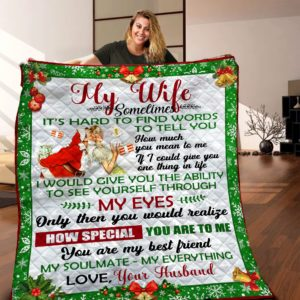 Personalized Christmas Family To My Wife From Husband Sometimes It's Hard To Find Word Quilt Blanket Great Customized Gifts For Birthday Christmas Thanksgiving Christmas Mother's Day